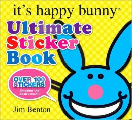 Ultimate Sticker Book (It's Happy Bunny Series)