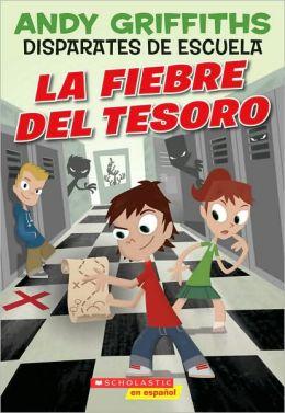 Disparates de escuela #1: La fiebre del tesoro: Treasure Fever!