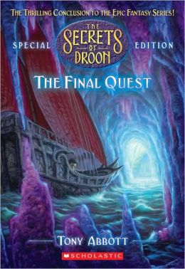 The Final Quest (Secrets of Droon Special Edition Series #8)