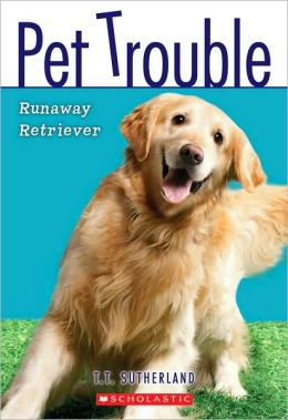 Runaway Retriever (Pet Trouble Series #1)