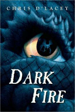 Dark Fire (The Last Dragon Chronicles Series #5)