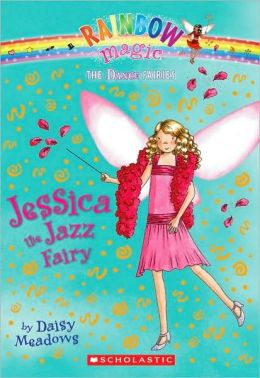 Jessica the Jazz Fairy (Dance Fairies Series #5)