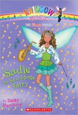 Sadie the Saxophone Fairy (Music Fairies Series #7)