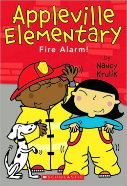 Fire Alarm! (Appleville Elementary Series #2)