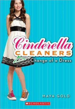 Change of a Dress (Cinderella Cleaners Series #1)