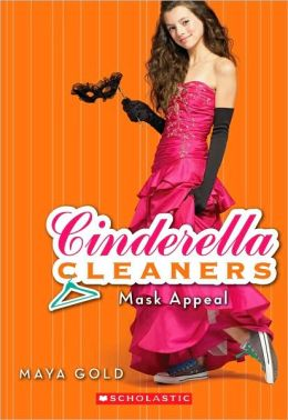 Mask Appeal (Cinderella Cleaners Series #4)