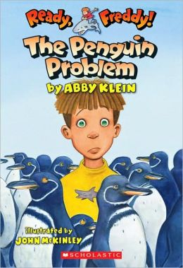 The Penguin Problem (Ready, Freddy! Series #19)
