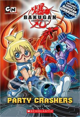 Party Crashers (Bakugan Battle Brawlers Series)