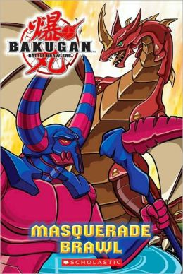 Masquerade Brawl (Bakugan Battle Brawlers Series)