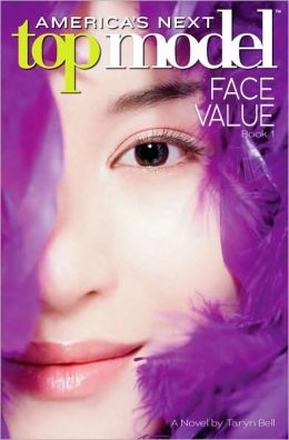 America's Next Top Model: Novel #1: Face Value