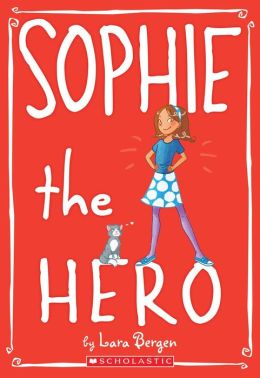 Sophie the Hero (Sophie Miller Series #2)