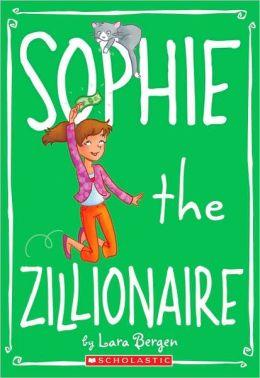 Sophie the Zillionaire (Sophie Miller Series #4)