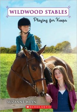 Playing for Keeps (Wildwood Stables Series)