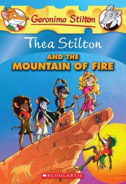 Thea Stilton and the Mountain of Fire (Geronimo Stilton: Thea Series #2)