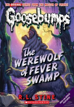 Werewolf Of Fever Swamp (Goosebumps Series)