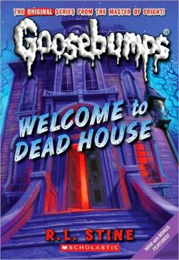 Welcome to dead house classic goosebumps series by r l for Classic house books