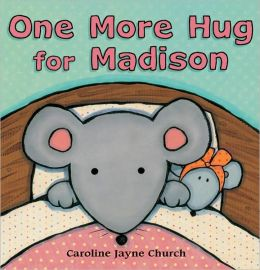One More Hug for Madison