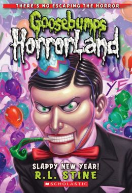 Slappy New Year! (Goosebumps Horrorland Series #18)