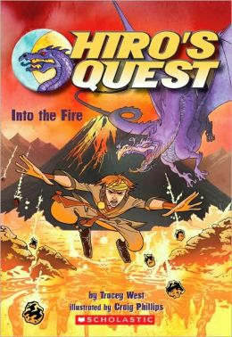 Into the Fire (Hiro's Quest Series #2)
