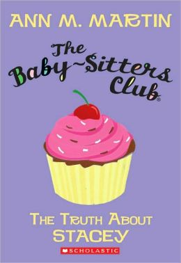 The Truth about Stacey (Baby-Sitters Club Series #3)