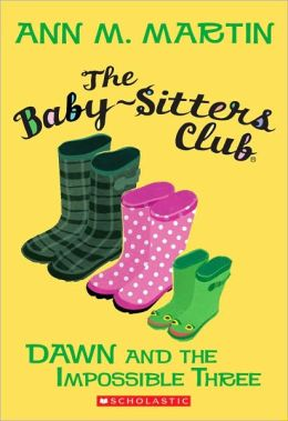 Dawn And The Impossible Three (Baby-Sitters Club Series)
