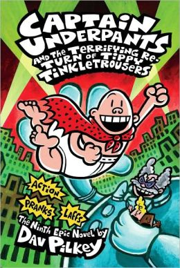 Captain Underpants and the Terrifying Return of Tippy Tinkletrousers (Exclusive Edition)