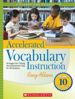 Accelerated Vocabulary Instruction: Strategies for Closing the Achievement Gap for All Students (PagePerfect NOOK Book)