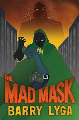 The Mad Mask (Archvillain Series #2)