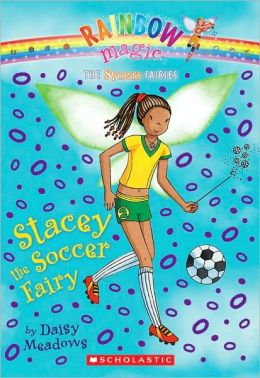 Stacey the Soccer Fairy (Sports Fairies Series #2)