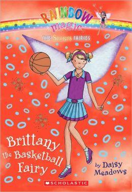 Brittany the Basketball Fairy (Sports Fairies Series #4)