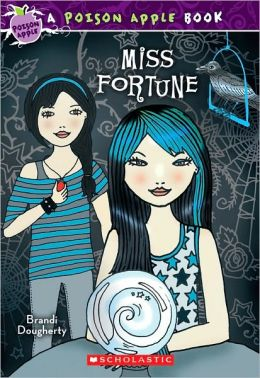 Miss Fortune (Poison Apple Series)