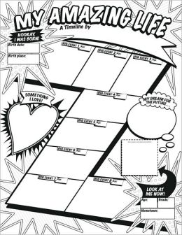Graphic Organizer Posters: My Timeline GRADES 3-6: 30 Fill-in Personal Posters for Students to Display with Pride