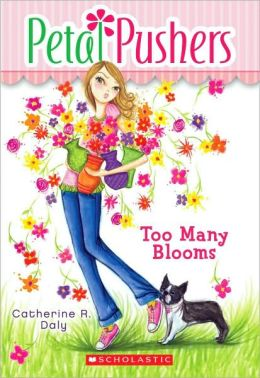 Too Many Blooms (Petal Pushers Series #1)