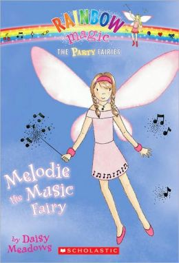 Melodie the Music Fairy (Party Fairies Series #2)