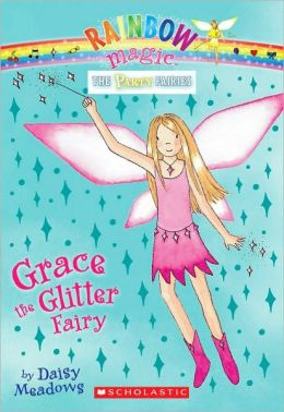 Grace the Glitter Fairy (Party Fairies Series #3)
