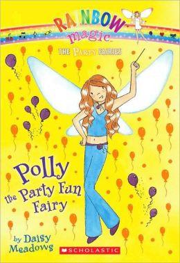 Polly the Party Fun Fairy (Party Fairies Series #5)