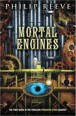 Mortal Engines (Predator Cities Series #1)