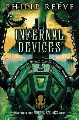 Infernal Devices (Predator Cities Series #3)
