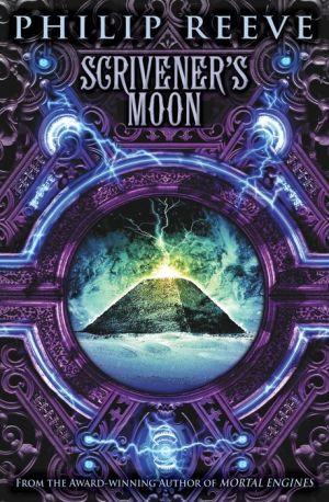 Book Scrivener's Moon (Fever Crumb, Book 3)