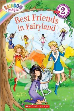 Best Friends in Fairyland (Rainbow Magic Series)