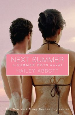 Next Summer (Summer Boys Series #2)