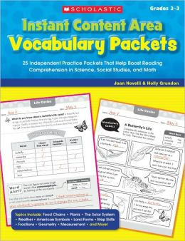 Instant Content Area Vocabulary Packets: 25 Independent Practice Packets That Help Boost Reading Comprehension in Science, Social Studies, and Math