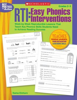 RTI - Easy Phonics Interventions: Week-by-Week Reproducible Lessons That Teach Key Phonics Skills Students Need to Achieve Reading Success