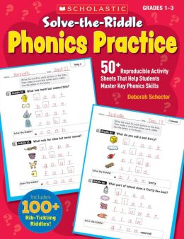 Solve-the-Riddle Phonics Practice: 50+ Reproducible Activity Sheets That Help Students Master Key Phonics Skills