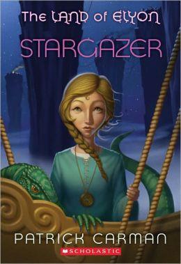 Stargazer (The Land of Elyon Series #4)
