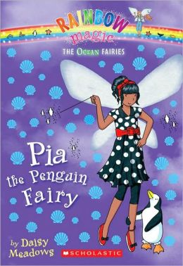 Pia the Penguin Fairy (Ocean Fairies Series #3)