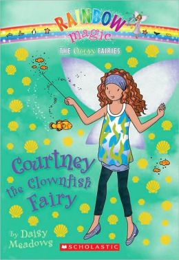 Courtney the Clownfish Fairy (Ocean Fairies Series #7)