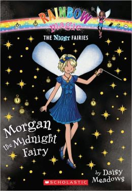 Morgan the Midnight Fairy (Night Fairies Series #4)