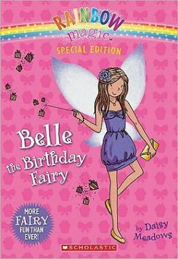 Belle the Birthday Fairy (Rainbow Magic: Special Edition Series)