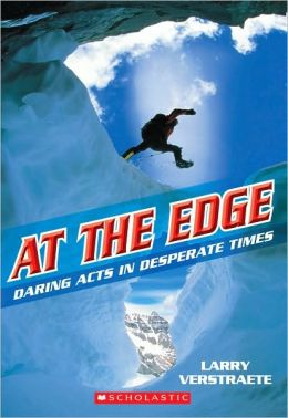 At the Edge: Daring Acts in Desperate Times